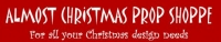Almost Christmas Prop Shoppe and Santa Clause Productions Are Offering a Special Discount