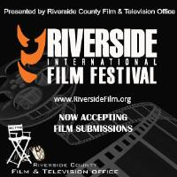 Riverside County EDA/Film & Television Office to partner with 13th Annual Riverside International Film Festival