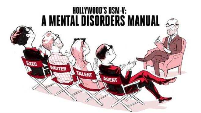 Hollywood DSM: Industry Shrinks Reveal What\'s Wrong With Actors, Producers, Agents and More