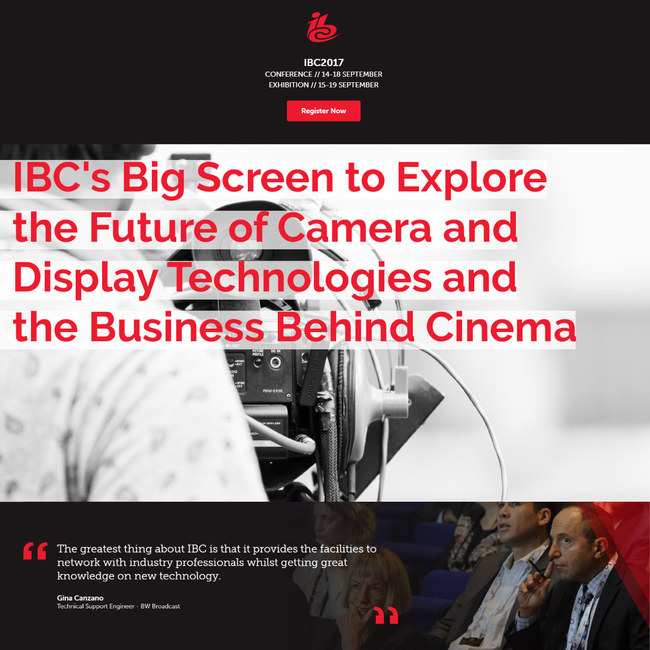 IBC\'s Big Screen to Explore the Future of Camera and Display Technologies and the Business Behind Cinema