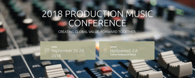 THE PMA 2018 PRODUCTION MUSIC CONFERENCE