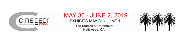 Cine Gear Expo: Los Angeles 2019