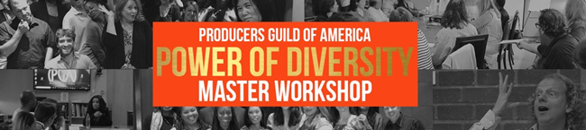 PRODUCERS GUILD POWER OF DIVERSITY PRODUCERS WORKSHOP 2020