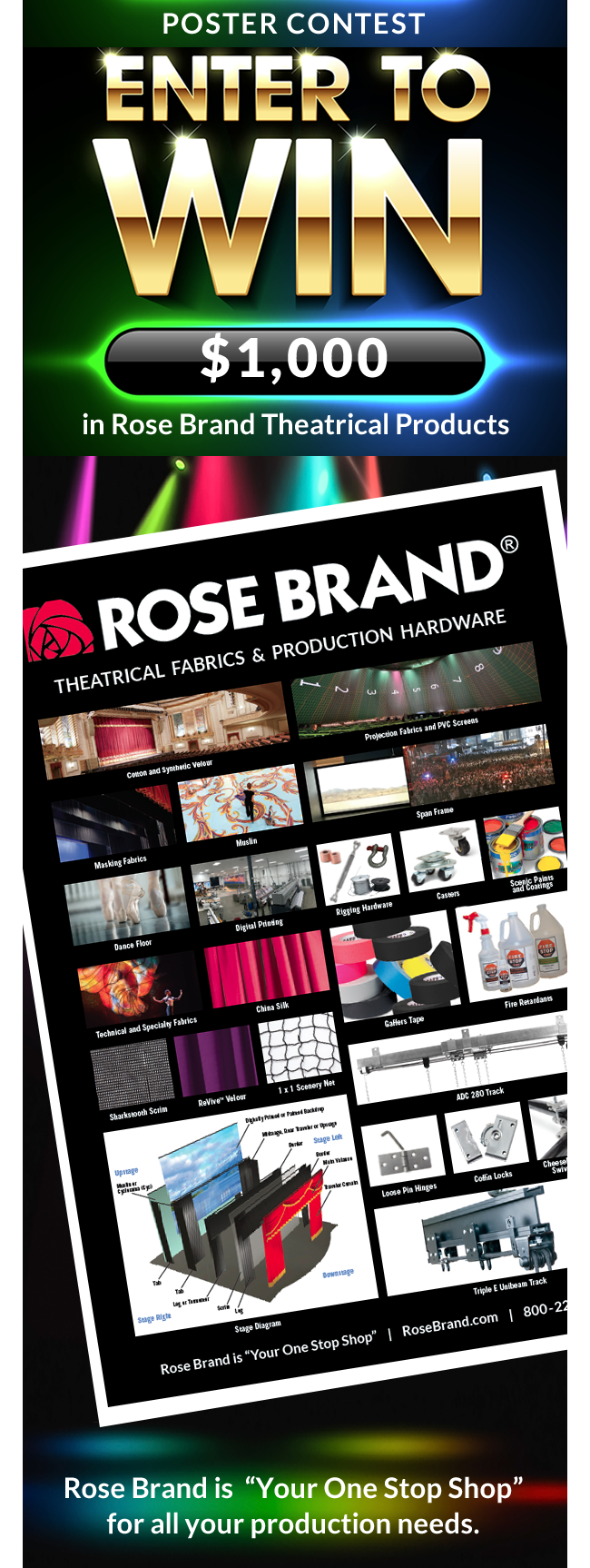 How to WIN the $1,000 in Rose Brand® Theatrical Products