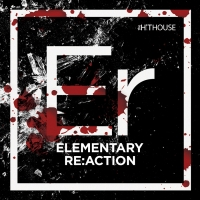 "The Hit House Introduces ""Elementary Re:Action"""