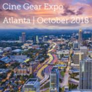 Cine Gear Expo: Atlanta in October 2018