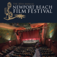 NEWPORT BEACH FILM FESTIVAL ANNOUNCES CALL FOR FILM ENTRIES