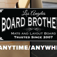 BOARD BROTHERS: ANYTIME. ANYWHERE.
