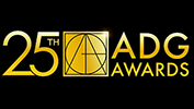SUBMISSIONS FOR THE 25th ANNUAL ART DIRECTORS GUILD AWARDS OPEN TODAY