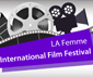 LAFemme International Film Festival